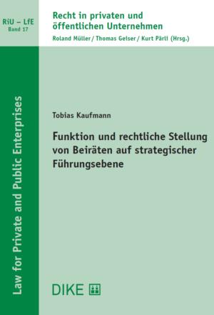 Funktion und rechtliche Stellung von Beiräten auf strategischer Führungsebene-0