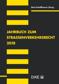 Jahrbuch zum Strassenverkehrsrecht 2018-0