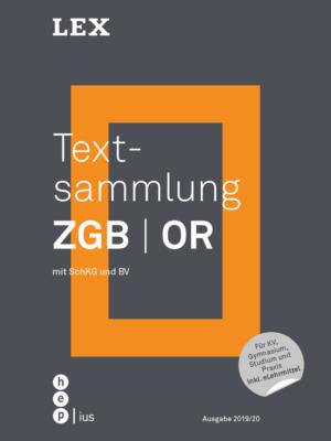 Textsammlung ZGB | OR mit SchKG und BV, Ausgabe 2019/20-0