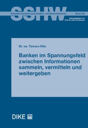 Banken im Spannungsfeld zwischen Informationen sammeln, vermitteln und weitergeben-0