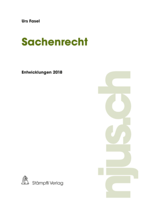 Sachenrecht Entwicklungen 2018-0