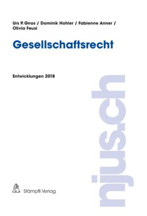 Gesellschaftsrecht Entwicklungen 2018-0
