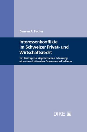 Interessenkonflikte im Schweizer Privat- und Wirtschaftsrecht-0