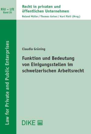 Funktion und Bedeutung von Einigungsstellen im schweizerischen Arbeitsrecht-0
