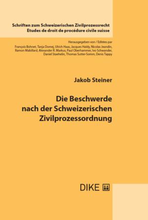 Die Beschwerde nach der Schweizerischen Zivilprozessordnung-0