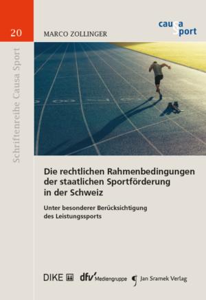 Die rechtlichen Rahmenbedingungen der staatlichen Sportförderung in der Schweiz-0