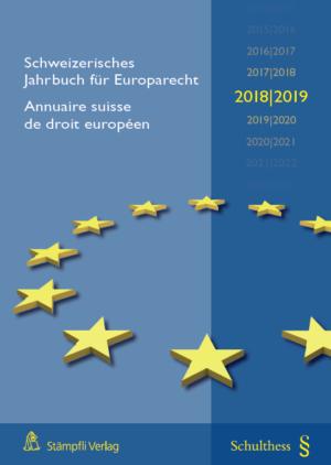 Schweizerisches Jahrbuch für Europarecht 2018/2019 / Annuaire suisse de droit européen-0