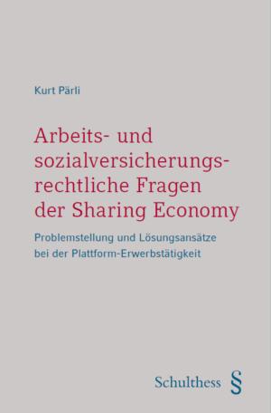 Arbeits- und sozialversicherungsrechtliche Fragen der Sharing Economy-0