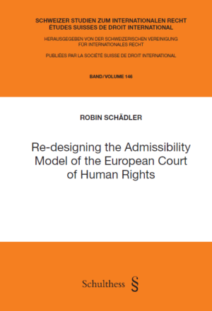 Re-designing the Admissibility Model of the European Court of Human Rights-0