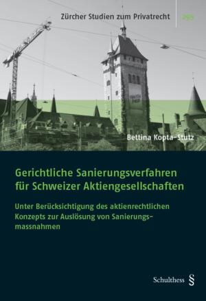 Gerichtliche Sanierungsverfahren für Schweizer Aktiengesellschaften-0