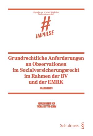Grundrechtliche Anforderungen an Observationen im Sozialversicherungsrecht im Rahmen der BV und der EMRK-0