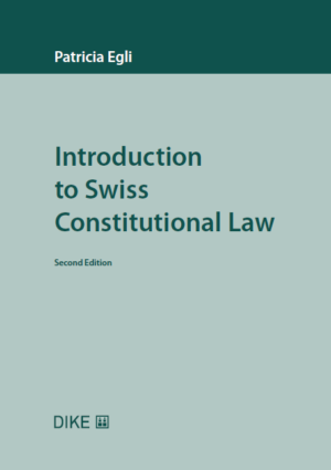 Introduction to Swiss Constitutional Law, 2. Aufl.-0