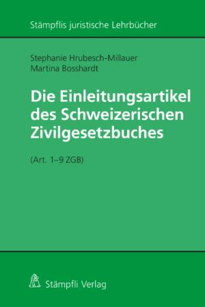 Die Einleitungsartikel des Schweizerischen Zivilgesetzbuches (Art. 1 - 9 ZGB)-0