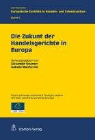 Die Zukunft der Handelsgerichte in Europa-0
