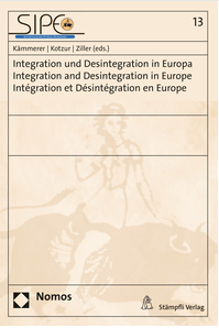 Integration und Desintegration in Europa / Integration and Desintegration in Europe / Intégration et Désintégration en Europe-0