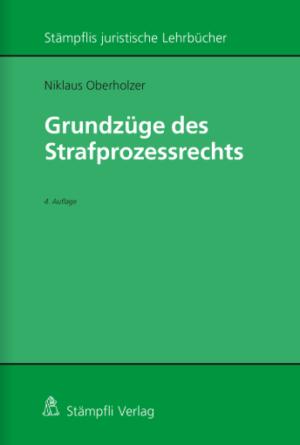Grundzüge des Strafprozessrechts, 4. Aufl.-0