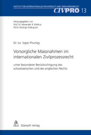Vorsorgliche Massnahmen im internationalen Zivilprozessrecht-0