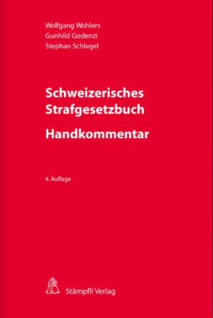 Schweizerisches Strafgesetzbuch - Handkommentar, 4. Aufl.-0