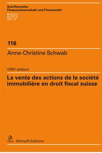 La vente des actions de la société immobilière en droit fiscal suisse-0