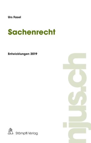 Sachenrecht, Entwicklungen 2019-41298