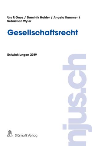Gesellschaftsrecht, Entwicklungen 2019-0
