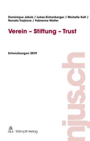 Verein - Stiftung - Trust, Entwicklungen 2019-0